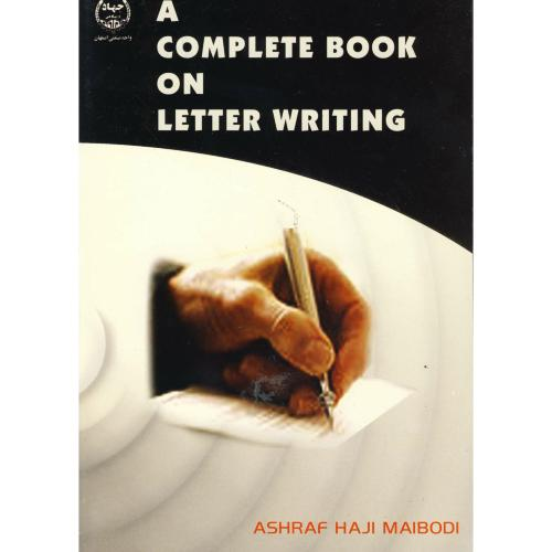 A complete book on letter writing ، میبدی،جهاداصفهان