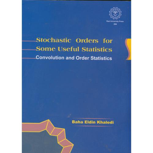 Stochatic Orders for Some Useful Statistics ،خالدی